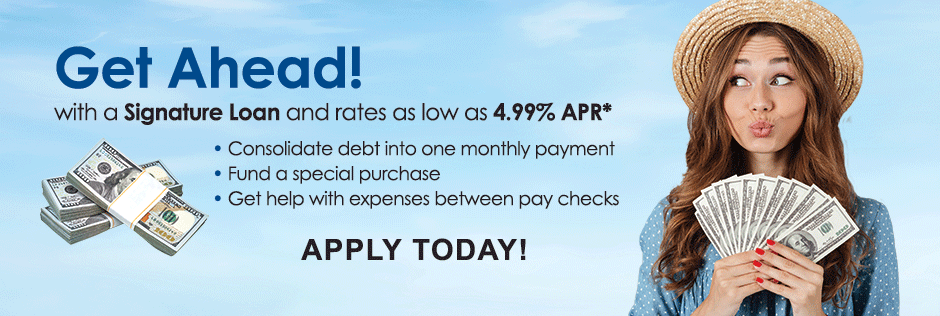 Take advantage our low Signature Loan Rate